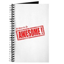 Its Time to be Awesome Journal