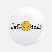 "JUST SMILE 3.5"" Button"