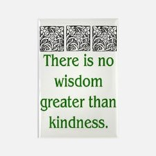 THERE IS NO KINDNESS... (GREEN) Rectangle Magnet