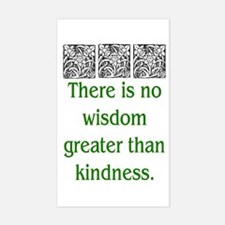 THERE IS NO KINDNESS... (GREEN) Decal