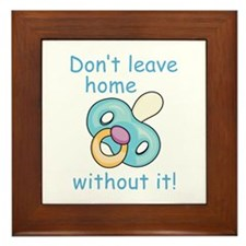 DONT LEAVE HOME WITHOUT IT Framed Tile