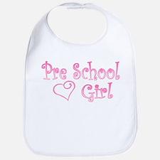 PRE SCHOOL GIRL Bib