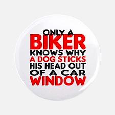 "Only a Biker Knows 3.5"" Button"