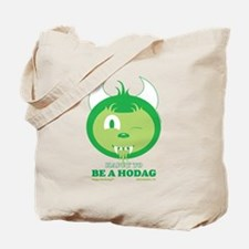 Happy to be a hodag Tote Bag