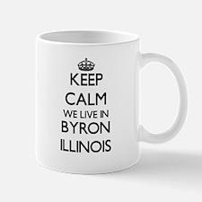 Keep calm we live in Byron Illinois Mugs