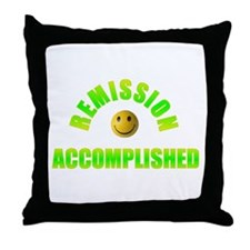REMISSION ACCOMPLISHED Throw Pillow