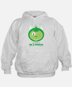 Happy to be a hodag Hoodie