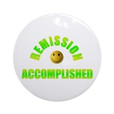 REMISSION ACCOMPLISHED Ornament (Round)