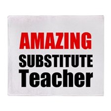 Amazing Substitute Teacher Throw Blanket