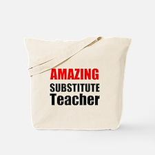 Amazing Substitute Teacher Tote Bag
