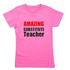 Amazing Substitute Teacher Girl's Tee