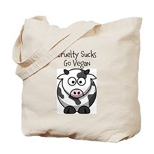 Cruelty Sucks Cow 'em Tote Bag