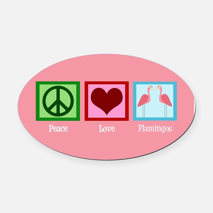 Peace Love Flamingos Oval Car Magnet