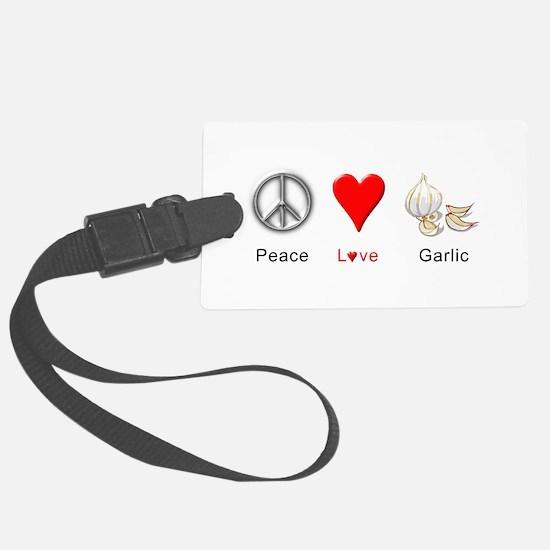 Peace Love Garlic Luggage Tag
