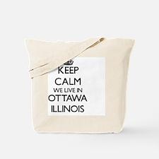 Keep calm we live in Ottawa Illinois Tote Bag