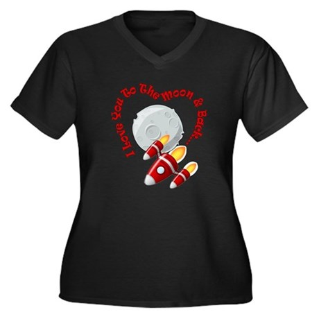 I love you to the moon and back! Plus Size T-Shirt
