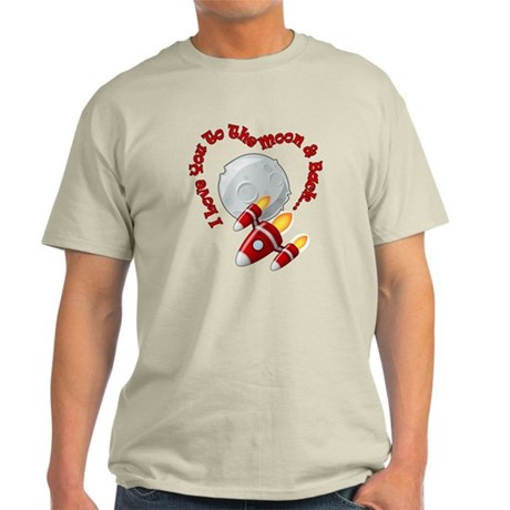 I love you to the moon and back! T-Shirt
