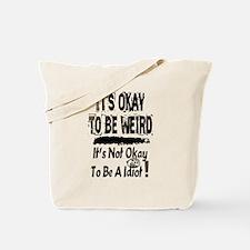 Idiot Tote Bag