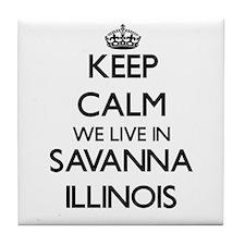 Keep calm we live in Savanna Illinois Tile Coaster