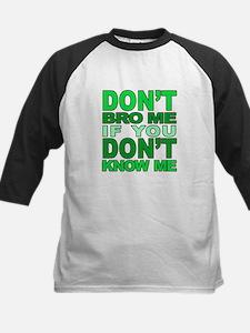 Dont Bro Me Green Baseball Jersey