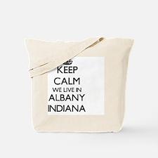 Keep calm we live in Albany Indiana Tote Bag