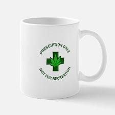 PRESCRIPTION MARIJUANA Mugs
