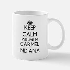 Keep calm we live in Carmel Indiana Mugs