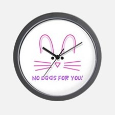 NO EGGS FOR YOU Wall Clock