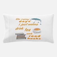 Rainy Days Tea Books Pillow Case