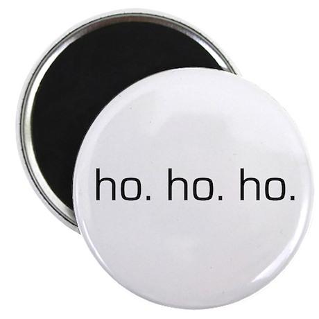 "Ho Ho Ho 2.25"" Magnet (10 pack)"