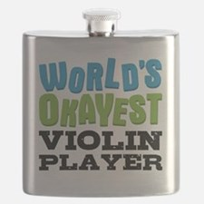 World's Okayest Violin Player Flask