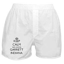 Keep calm we live in Garrett Indiana Boxer Shorts