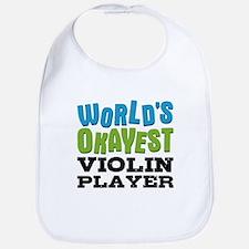World's Okayest Violin Player Bib