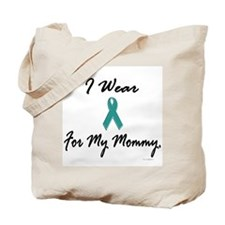 I Wear Teal For My Mommy 1 Tote Bag