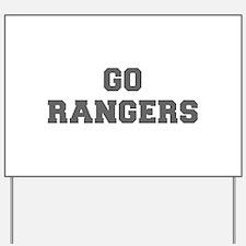 RANGERS-Fre gray Yard Sign