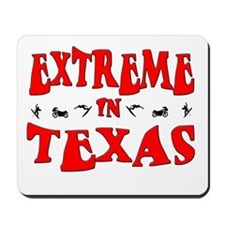 Extreme Texas Mousepad