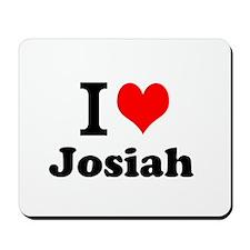 I Love Josiah Mousepad