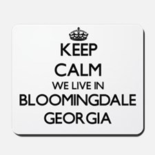 Keep calm we live in Bloomingdale Georgi Mousepad
