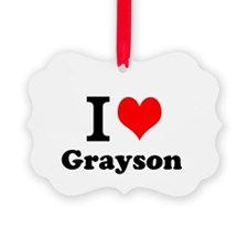 I Love Grayson Ornament