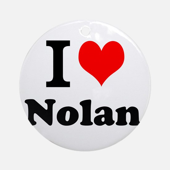 I Love Nolan Ornament (Round)