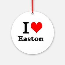 I Love I Love Easton Ornament (Round)