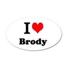 I Love Brody Wall Decal