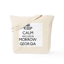 Keep calm we live in Morrow Georgia Tote Bag
