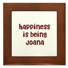 happiness is being Joana Framed Tile