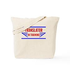 Translator In Training Tote Bag