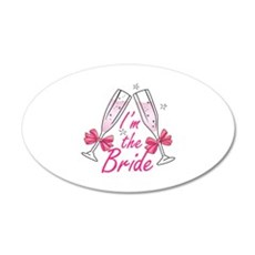 IM THE BRIDE Wall Decal