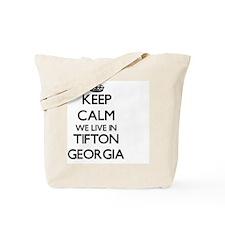 Keep calm we live in Tifton Georgia Tote Bag