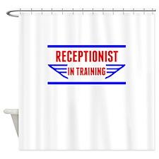 Receptionist In Training Shower Curtain