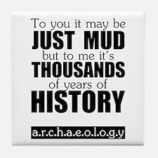 Just Mud? Tile Coaster