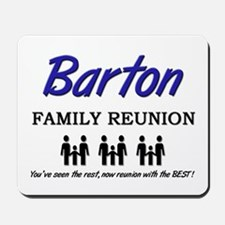 Barton Family Reunion Mousepad
